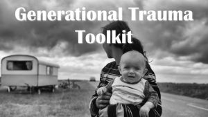 Generational Trauma Toolkit