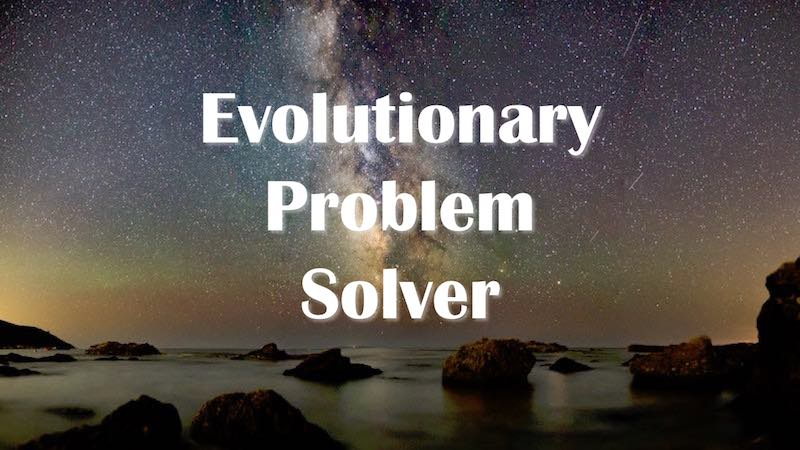Evolutionary Problem Solver