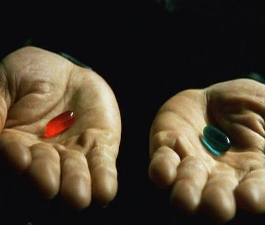 The Matrix red pill blue pill
